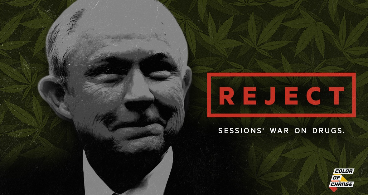 Tell the Senate Judiciary Committee: Reject Sessions' War on Drugs!