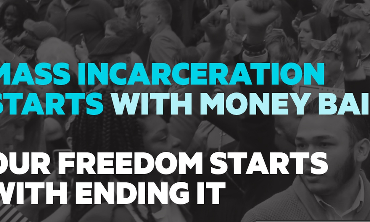 Join the Movement. #EndMoneyBail
