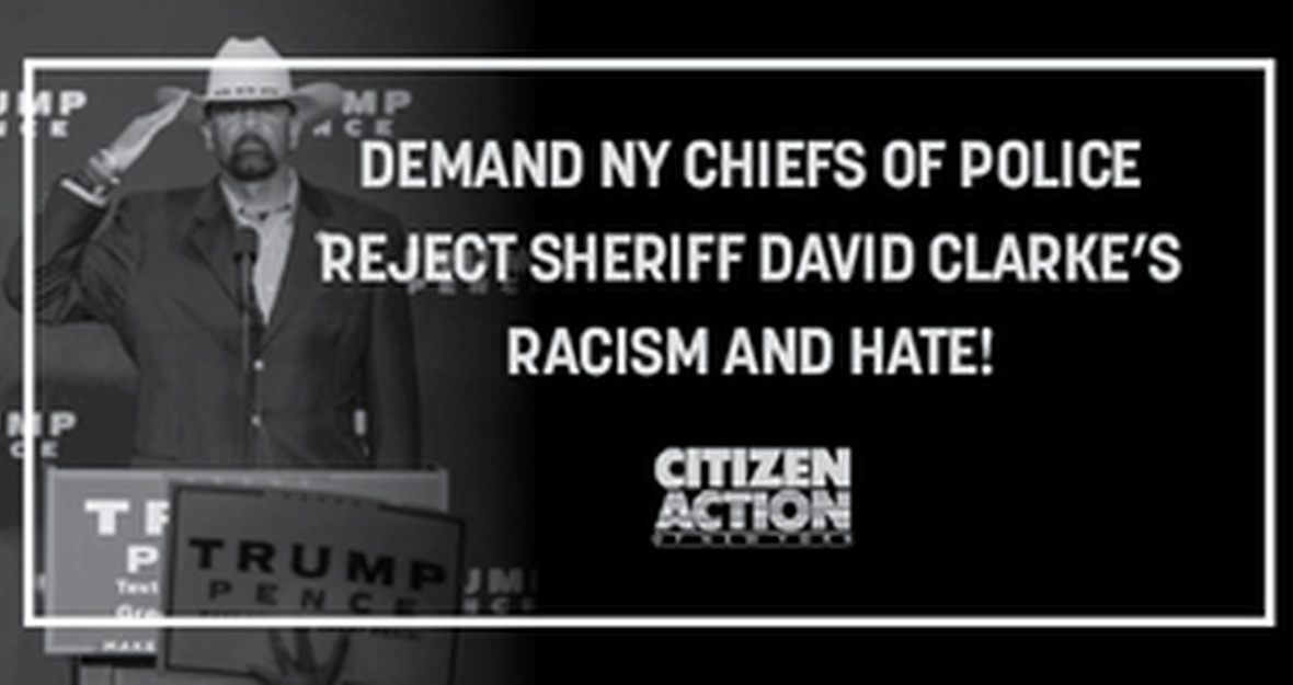 Sheriff Clarke's Racism and Hate Has No Place in New York State