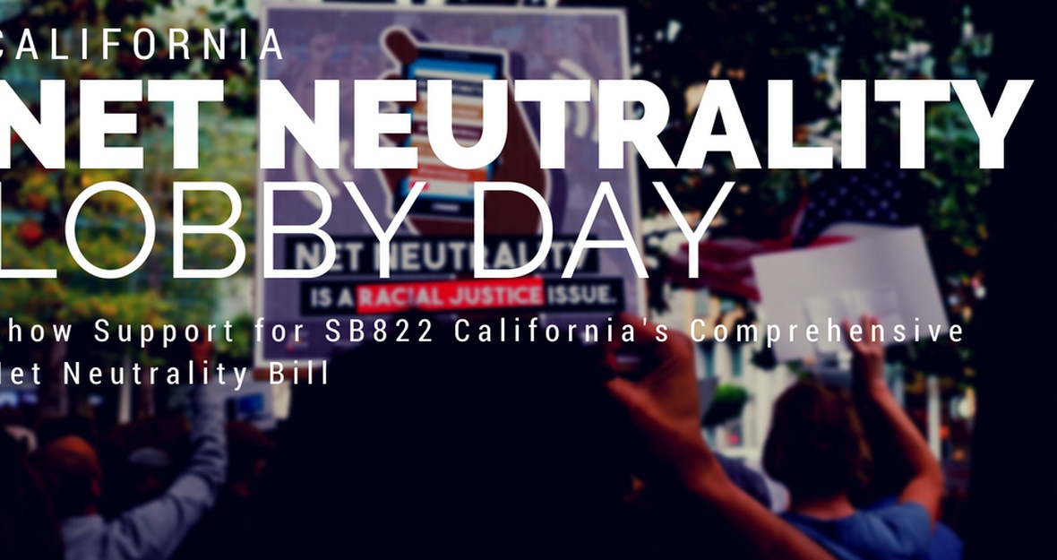 We're Fighting for Net Neutrality in Sacramento!