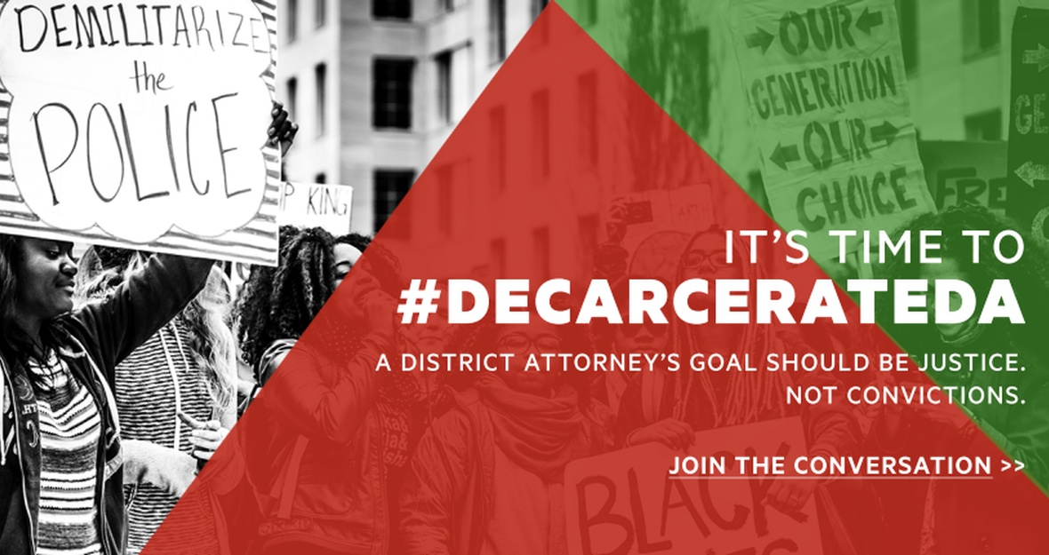 It's Time to #DecarcerateDA